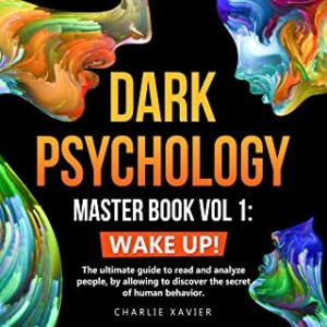 Dark Psychology Master Book Vol. 1