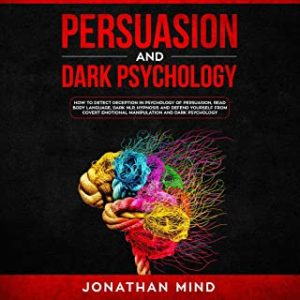 Persuasion and Dark Psychology